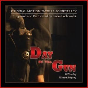Day of the Gun Original Soundtrack