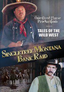 Singletree Montana Bank Raid DVD